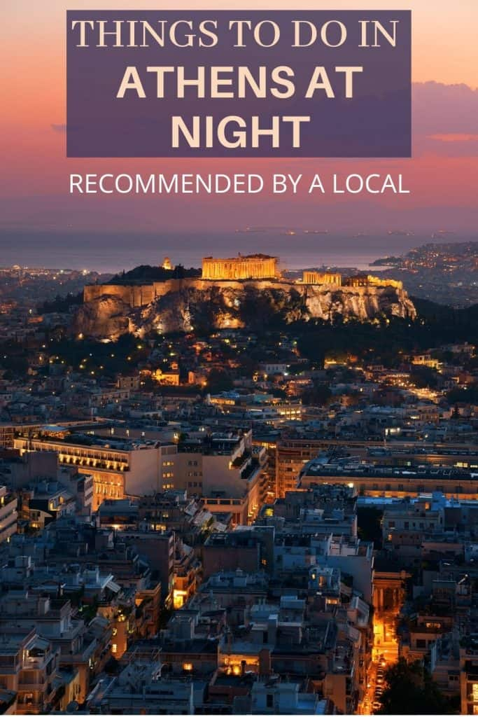 Athens at night, nightlife in Athens recommendations by a local